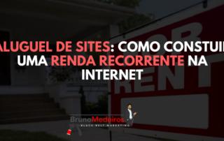 aluguel de sites como criar renda recorrente na internet