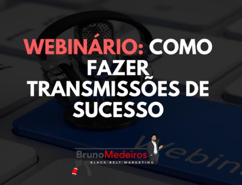 Webinário: Como Fazer Transmissões de sucesso